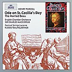 Festival Strings Lucerne Purcell: Ode On St. Cecilia's Day; The Married Beau