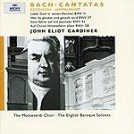 English Baroque Soloists Bach: Ascension Cantatas Bwv 11, 37, 43 & 128
