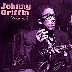 Johnny Griffin Johnny Griffin Volume 1
