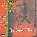 Peggy Lee It's Lovin' Time