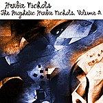 Herbie Nichols The Prophetic Herbie Nichols, Volume 2