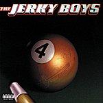 The Jerky Boys The Jerky Boys, Vol. 4 (Dirty Version)