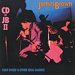 James Brown Cold Sweat & Other Soul Classics : James Brown