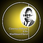 Clarence Williams Clarence Williams & His Washboard Band