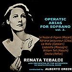 Renata Tebaldi Operatic Arias For Soprano Volume 2