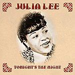 Julia Lee Tonight's The Night