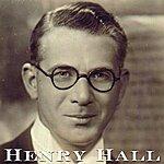 Henry Hall Henry Hall