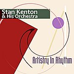 Stan Kenton & His Orchestra Artistry In Rhythm