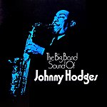 Johnny Hodges The Big Band Sound Of Johnny Hodges