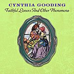 Cynthia Gooding Faithful Lovers And Other Phenomena