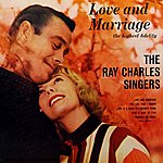 The Ray Charles Singers Love And Marriage
