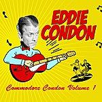Eddie Condon Commodore Condon Volume 1