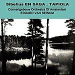 Concertgebouw Orchestra of Amsterdam Sibelius En Saga - Tapiola