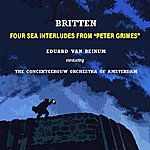 Concertgebouw Orchestra of Amsterdam Four Sea Interludes From Peter Grimes