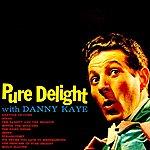 Danny Kaye Pure Delight