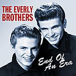 The Everly Brothers End Of An Era