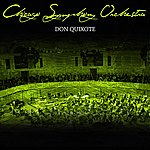 Chicago Symphony Orchestra Don Quixote