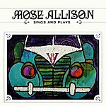 Mose Allison Sings And Plays
