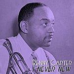 Benny Carter I Never New