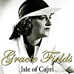 Gracie Fields Isle Of Capri