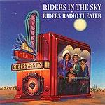 Riders In The Sky Riders Radio Theater