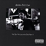 Andrew Dice Clay The Day The Laughter Died Part II