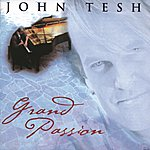 John Tesh Grand Passion