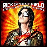 Rick Springfield Songs For The End Of The World