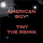 The Tint American Boy