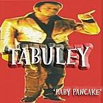 Tabu Ley Baby Pancake