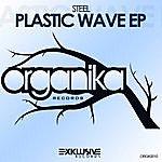 Steel Plastic Wave Ep