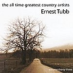 Ernest Tubb All Time Greatest Country Artists-Ernest Tubb-Vol. 33