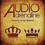 Audio Adrenaline Kings & Queens (Single)
