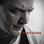 Brian Evans My Turn