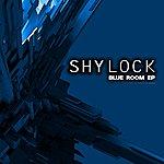 Shylock Blue Room Ep