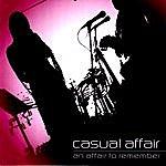 Casual Affair An Affair To Remember