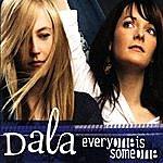 Dala Everyone Is Someone