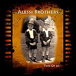 Alessi Brothers Two Of Us