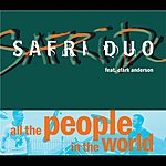 Safri Duo All The People In The World (4-Tracks)