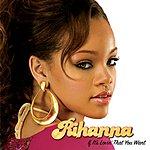 Rihanna If It's Lovin' That You Want (Int'l 2 Trk Single)