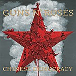 Guns N' Roses Chinese Democracy (International Instant Gratification Version)