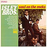 The Isley Brothers Soul On The Rocks
