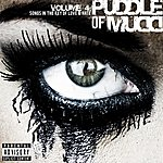 Puddle Of Mudd Volume 4: Songs In The Key Of Love & Hate (Explicit Version)