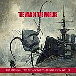 Orson Welles The War Of The Worlds (The Original 1938 Broadcast)