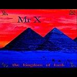 Mr. X The Kingdom Of Kush