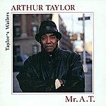 Art Taylor Taylor, Art: Mr. A.T.