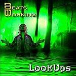Beats Working Look Ups
