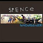 Spence Fenderbender!