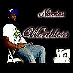 Nameless Worthless