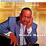 Count Basie & His Orchestra The Band Of Distinction